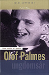 Gummesson, Jonas: Olof Palmes ungdomsår.